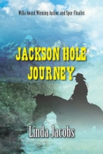 Jacobs, Linda Jackson Hole Journey