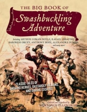 Ellsworth, Lawrence The Big Book of Swashbuckling Adventure