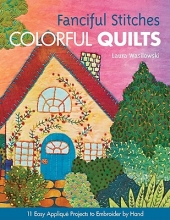 Wasilowski, Laura Fanciful Stitches, Colorful Quilts-Print-on-Demand-Edition
