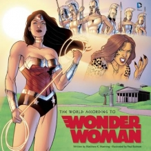 Manning, Matthew K. The World According to Wonder Woman