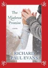 Evans, Richard Paul The Mistletoe Promise