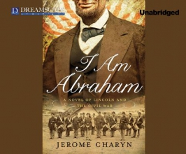 Charyn, Jerome I Am Abraham