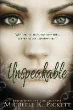 Pickett, Michelle K. Unspeakable