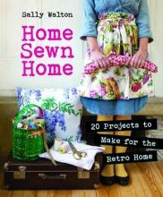 Walton, Sally Home Sewn Home