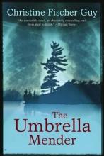 Guy, Christine Fischer The Umbrella Mender