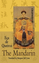 De Queiraos, Jose Maria De Eoca The Mandarin and Other Stories