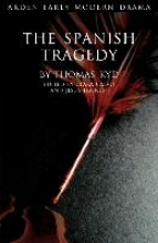Kyd, Thomas The Spanish Tragedy