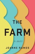 Joanne Ramos, The Farm