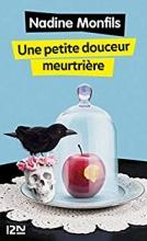 Nadine  Monfils Une petite douceur meurtrière