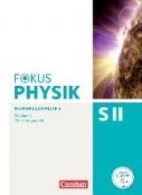 Ackermann, Peter,   Burzin, Stefan,   Böhlemann, Ralf,   Diehl, Bardo Fokus Physik Sekundarstufe II. Ausgabe A. Einführungsphase Mechanik. Schülerbuch