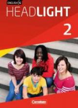 Abbey, Susan,   Donoghue, Frank,   Proulx, Marc,   Biederstädt, Wolfgang English G Headlight 02: 6. Schuljahr. Schülerbuch