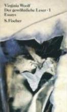 Woolf, Virginia Der gewöhnliche Leser I