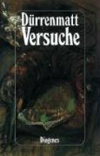Dürrenmatt, Friedrich Versuche