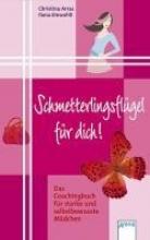 Einwohlt, Ilona Schmetterlingsflgel fr dich!