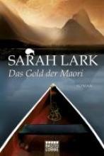 Lark, Sarah Das Gold der Maori