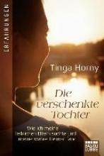 Horny, Tinga Die verschenkte Tochter