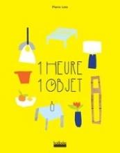 Lota, Pierre Do it! 1 Stunde - 1 Objekt