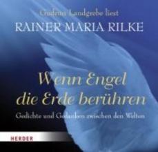 Rilke, Rainer Maria Wenn Engel die Erde berhren