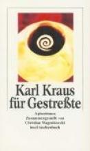 Kraus, Karl Karl Kraus f�r Gestre�te