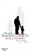 Härtling, Peter O`Bär an Enkel Samuel