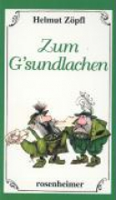 Zöpfl, Helmut Zum Gsundlachen