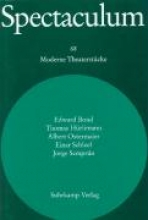 Bond, Edward Spectaculum 68. Fnf moderne Theaterstcke und Materialien