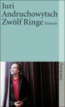 Andruchowytsch, Juri Zwölf Ringe
