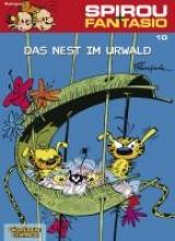 Franquin, Andre. Spirou und Fantasio 10. Das Nest im Urwald