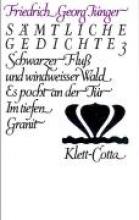Jünger, Friedrich G Werke 3. Sämtliche Gedichte