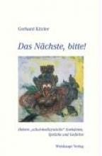 Kitzler, Gerhard Das Nchste, bitte!