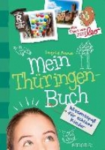 Annel, Ingrid Mein Thüringen-Buch