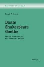 Strelka, Joseph P. Dante - Shakespeare - Goethe