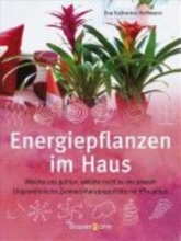Hoffmann, Eva Katharina Energiepflanzen im Haus