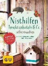 Hofmann, Helga Nisthilfen, Insektenhotels & Co. selbermachen