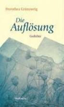 Grünzweig, Dorothea Die Auflsung