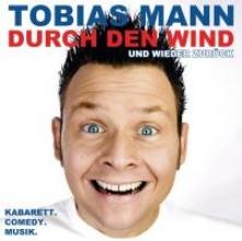 Mann, Tobias Durch den Wind. Und wieder zurück!