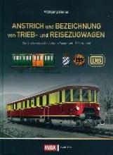 Diener, Wolfgang Anstrich und Bezeichnung von Trieb- und Reisezugwagen