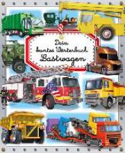 Simon, Philippe Dein buntes Wörterbuch: Lastwagen