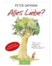 Gaymann, Peter Alles Liebe?