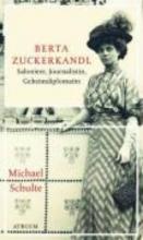 Schulte, Michael Bertha Zuckerkandl