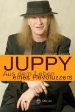 Juppy Aus dem Leben eines Revoluzzers