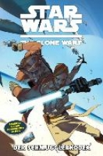 Aclin, Justin Star Wars: The Clone Wars (zur TV-Serie) - Band 16 Der Schmugglerkodex