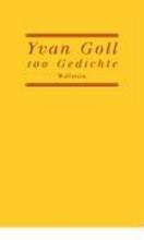 Goll, Yvan 100 Gedichte
