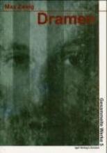 Zweig, Max Politisch-historische Dramen