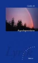 Alt, Cäcilie Regenbogentrume