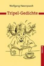 Hasenpusch, Wolfgang Tripel-Gedichte