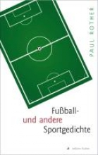 Rother, Paul Fuball- und andere Sportgedichte