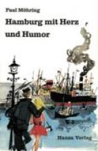 Möhring, Paul Hamburg mit Herz und Humor
