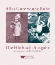 Alles Gute vonne Ruhr die Hörbuch-Ausgabe