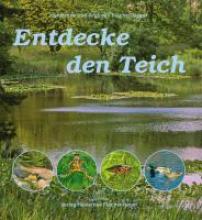 Fischer-Nagel, Heiderose Entdecke den Teich